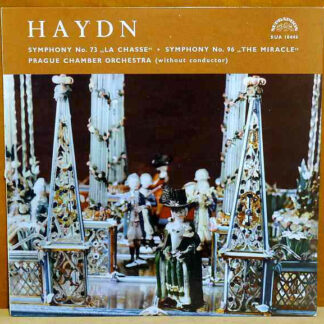 "Haydn*, Prague Chamber Orchestra - Symphony No. 73 ""La Chasse"" ・ Symphony No. 96 ""The Miracle"" (LP)"