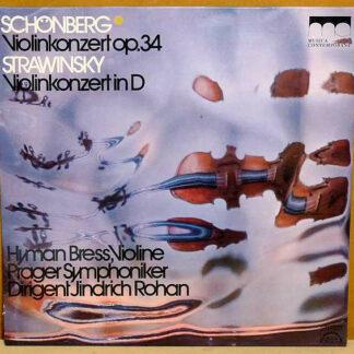 Schönberg* • Stravinsky*, Hyman Bress ⋆ Prague Symphony Orchestra* ⋆ Jindřich Rohan - Violin Concerto • Violin Concerto (LP, M/Print)