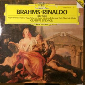 Brahms*, René Kollo, Giuseppe Sinopoli, Prague Philharmonic Chorus, Czech Philharmonic Orchestra* - Rinaldo (LP, RE)
