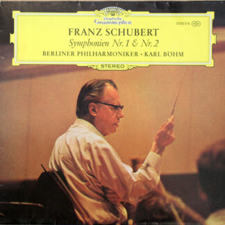 Franz Schubert / Berliner Philharmoniker, Karl Böhm - Franz Schubert Symphonien Nr. 1 & Nr. 2 (LP)