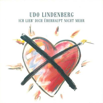 """Udo Lindenberg - Ich Lieb' Dich Überhaupt Nicht Mehr (7"""", Single)"""