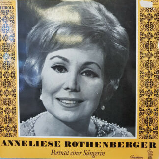 Anneliese Rothenberger - Portrait Einer Sängerin (LP, Comp)