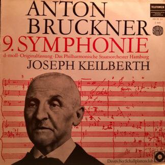 Anton Bruckner / Das Philharmonische Staatsorchester Hamburg* - Joseph Keilberth - 9. Sinfonie D-Moll (Originalfassung) (LP, Club)