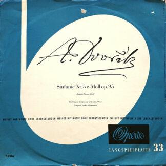 "Antonín Dvořák - Pro Musica Symphonie-Orchester, Wien*, Jascha Horenstein - Sinfone Nr.5 E-moll Op. 95 - ""Aus Der Neuen Welt"" (LP, Mono)"