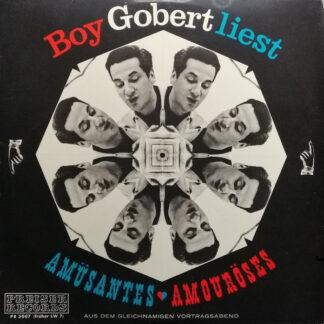 Boy Gobert - Boy Gobert Liest Amüsantes ♥ Amouröses - Aus Dem Gleichnamigen Vortragsabend (LP)