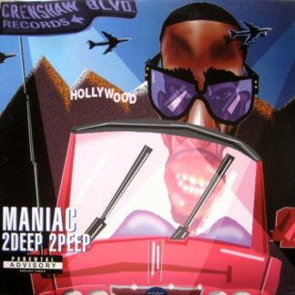 "Maniac (7) - 2Deep 2Peep (12"")"