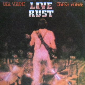 Neil Young & Crazy Horse - Live Rust (2xLP, Album, Win)