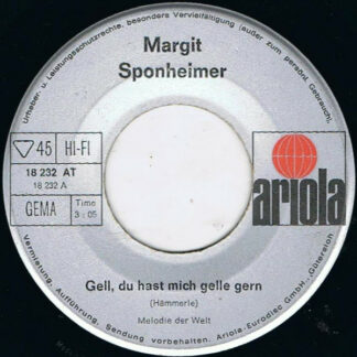 "Margit Sponheimer - Gell, Du Hast Mich Gelle Gern (7"", Single, RE, Sil)"