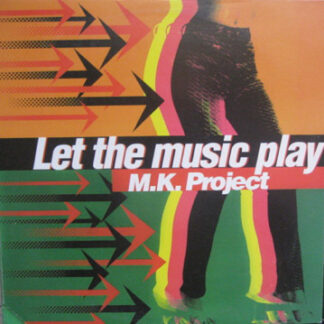 """MK Project - Let The Music Play (12"""")"""