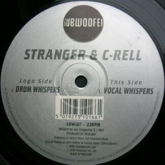 """Stranger & C-Rell - Drum Whispers / Vocal Whispers (12"""")"""