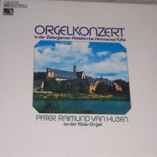 Pater Raimund Van Husen* - Orgelkonzert In Der Zisterzienser Abteikirche Himmerod / Eifel (LP, Album)