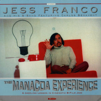 Jess Franco and His B-Band - The Manacoa Experience (LP, Album, RM)