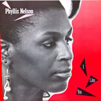 """Phyllis Nelson - I Like You (12"""")"""
