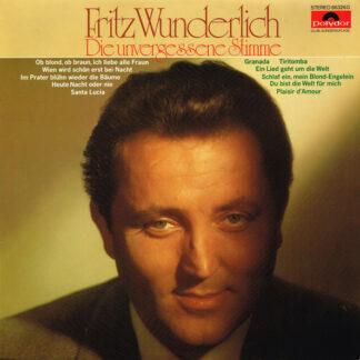 Fritz Wunderlich - Die Unvergessene Stimme (LP, Comp)