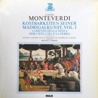 Claudio Monteverdi, Michel Corboz - Kostbarkeiten Seiner Madrigalkunst Vol.1 (LP)