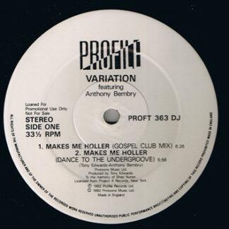 """Variation - Makes Me Holler (12"""", Promo)"""