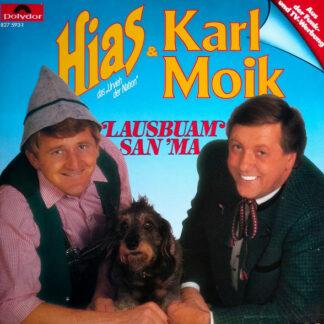 Hias & Karl Moik - Lausbuam San' Ma (LP, Album)