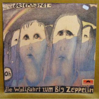 Franz Josef Degenhardt - Die Wallfahrt Zum Big Zeppelin (LP, Album)