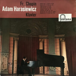 Fr. Chopin*, Adam Harasiewicz - Klavier (LP)