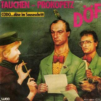 """Tauchen - Prokopetz* / DÖF - Codo...Düse Im Sauseschritt (7"""", Single)"""