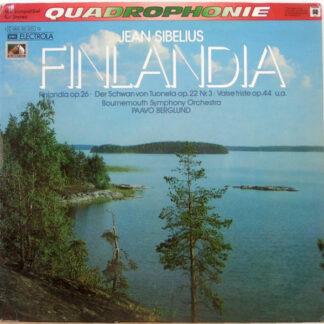 Jean Sibelius / Bournemouth Symphony Orchestra / Paavo Berglund - Finlandia (LP, Quad)