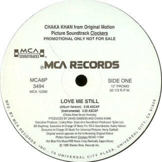 "Chaka Khan - Love Me Still (12"", Promo)"