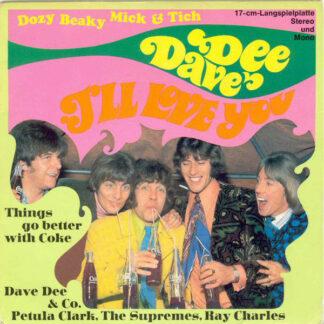 "Dave Dee, Dozy, Beaky, Mick & Tich - I'll Love You (7"", EP, Mono)"