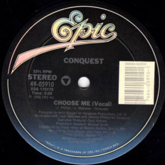 "Conquest - Choose Me (12"")"