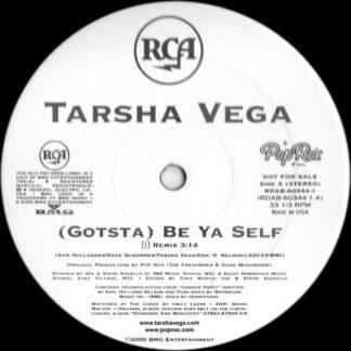 "Tarsha Vega - (Gotsta) Be Ya Self (12"", Promo)"