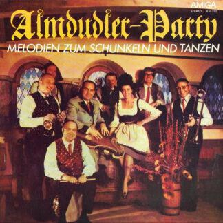 Alfons Bauer Und Seine Almdudler - Almdudler-Party - Melodien Zum Schunkeln Und Tanzen (LP)