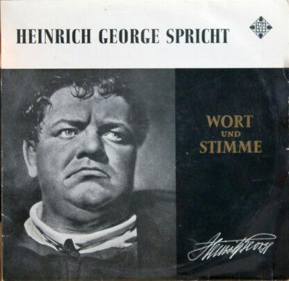 """Heinrich George - Heinrich George Spricht (10"""", RS )"""
