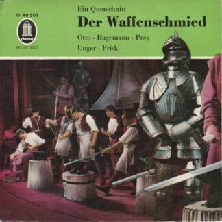 """Lisa Otto, Albert Lortzing, Gottlob Frick, Emmy Hagemann - Der Waffenschmied (7"""", EP)"""