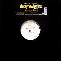 "Dwayne Wiggins - Strange Fruit (12"", Single)"