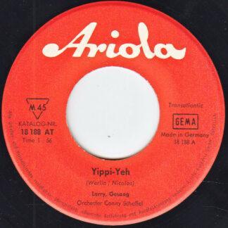"""Larry (62) - Yippi-Yeh / Ich Reite, Reite Nach Norden (7"""", Single)"""