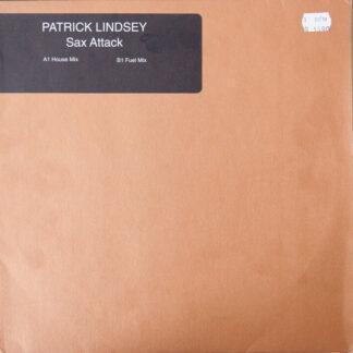 "Patrick Lindsey - Sax Attack (12"")"