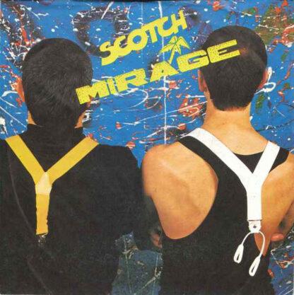 """Scotch - Mirage (7"""", Single)"""