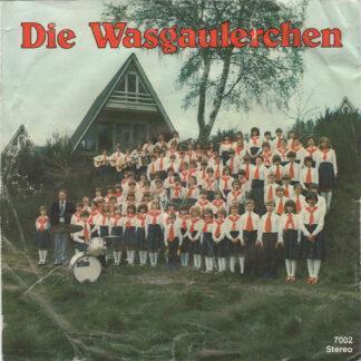 """Die Wasgaulerchen - Jetzt Kommen Die Lustigen Tage (7"""", EP)"""