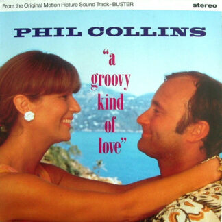 "Phil Collins - A Groovy Kind Of Love (12"", Single)"