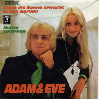 "Adam & Eve (6) - Wenn Die Sonne Erwacht In Den Bergen / Bunte Laternen (7"", Single, Ad1)"