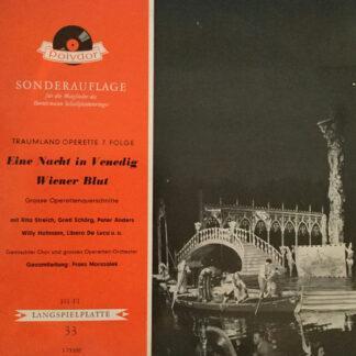 """Johann Strauss Jr. - Traumland Operette 7. Folge - Eine Nacht In Venedig - Wiener Blut (10"""")"""