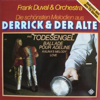 """Frank Duval & Orchestra - Die Schönsten Melodien Aus """"Derrick"""" Und """"Der Alte"""" (LP, Album)"""