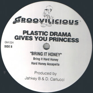 "Plastic Drama Gives You Princess (12) - Bring It Honey (12"", Pre)"