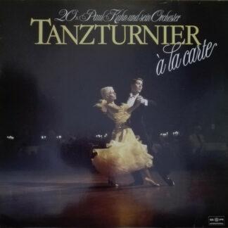 Paul Kuhn Und Sein Orchester* - Tanzturnier à la Carte (20xpaul Kuhn Und Sein Orchester)    (LP)