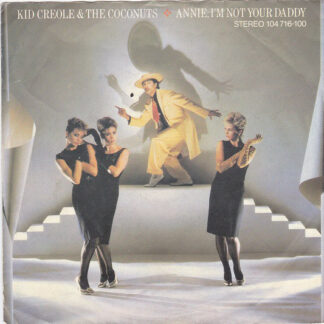 "Kid Creole & The Coconuts* - Annie, I'm Not Your Daddy (7"", Single)"
