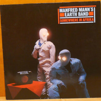 Manfred Mann's Earth Band - Somewhere In Afrika (LP, Album)