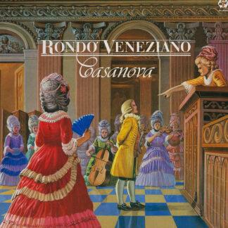 Rondo' Veneziano* - Casanova (LP, Album)