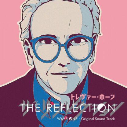 Trevor Horn - The Reflection (Wave One - Original Soundtrack) (2xLP, Album, Ltd, Num, Pin)