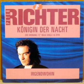 """Peter Richter - Königin Der Nacht ( Single Version ) (12"""", Maxi)"""