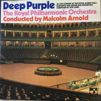 Deep Purple, The Royal Philharmonic Orchestra Conducted By Malcolm Arnold - Concerto For Group And Orchestra (LP, Album, RP)