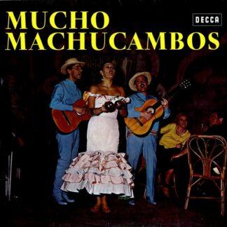 Los Machucambos - Mucho Machucambos (LP)